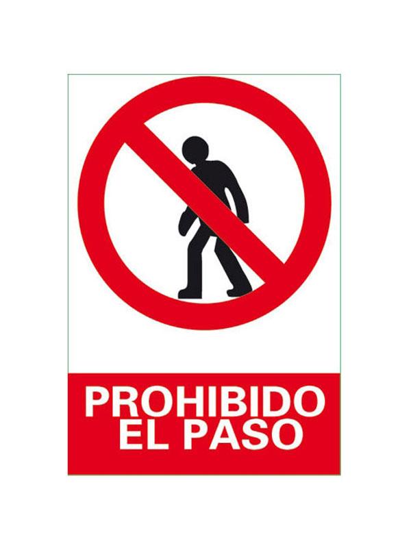 SEÑAL PROHIBIDO EL PASO REF. PRR 544 DE 230X340