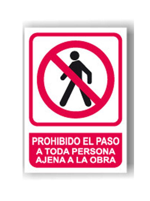 SEÑAL PROHIBIDO EL PASO A PERSONAS AJENAS A ESTA OBRA PRR 612 MEDIDA DINA-3