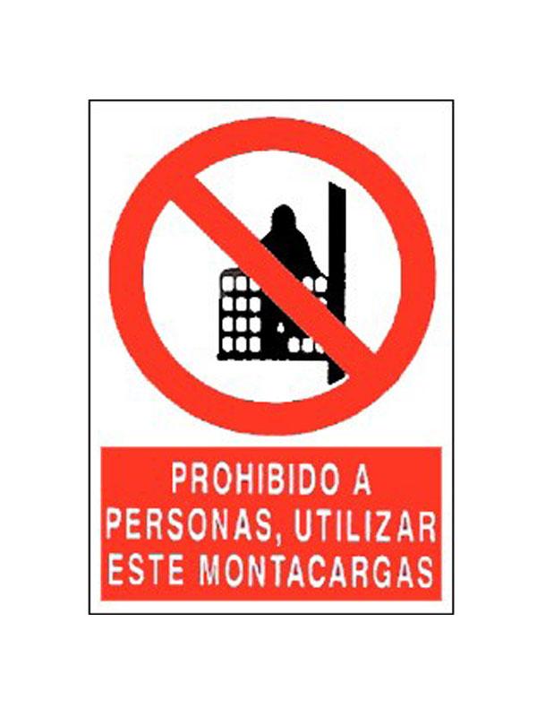 SEÑAL PROHIBIDO A PERSONAS UTILIZAR ESTE MONTACARGAS